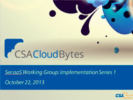 SecaaS Working Group: Implementation Series 1