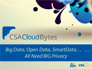 Big Data, Open Data, Smart Data… All Need BIG Privacy